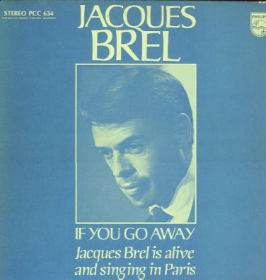 JACQUES BREL - If You Go Away - 1975 LP (Philips - PCC 634)