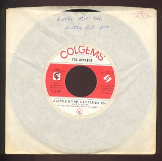 THE MONKEES - A Little Bit Me, A Little Bit You / The Girl I Knew Somewhere - 45rpm Record