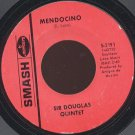 SIR DOUGLAS QUINTET - Mendocino / Wanna Be Your Mama Again - 45rpm Record