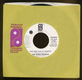 THE THREE DEGREES - Take Good Care of Yourself - 45rpm Record (DEMO)