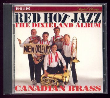 CANADIAN BRASS - Red Hot Jazz: The Dixieland Album - CD (1993 - Philips Classics)