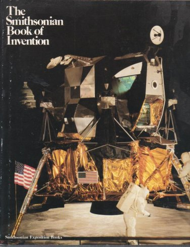 The SMITHSONIAN Book of Invention (1978, Hardcover)