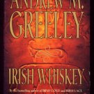 IRISH WHISKEY by Andrew M. Greeley (1999, Hardcover)