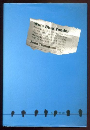 WIDE BLUE YONDER by Jean Thompson (2002, Hardcover)
