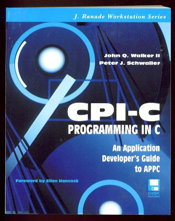 CPI-C PROGRAMMING IN C by John Q. Walker II & Peter J. Schwaller (1995, Softcover)