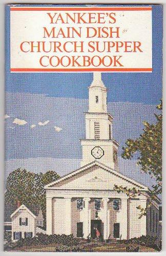 1980 YANKEE's Main Dish Church Supper Cookbook