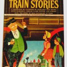 "The Big Book of TRAIN STORIES (1955) - a ""Big Treasure"" book - children's reader"