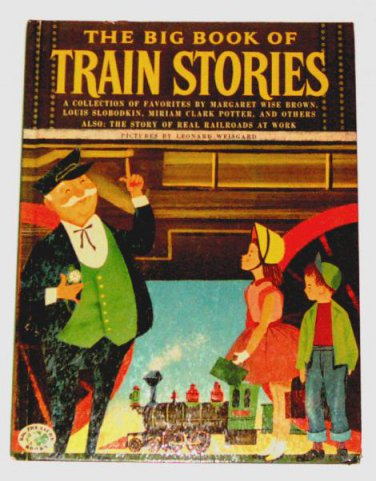 "The Big Book of TRAIN STORIES (1955) - a ""Big Treasure"" book - children's reader"