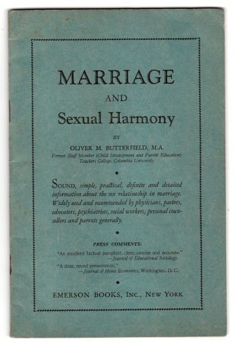 1936 Booklet - MARRIAGE and Sexual Harmony by Oliver M. Butterfield