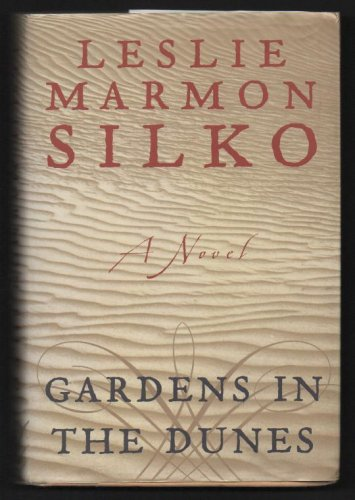 GARDENS IN THE DUNES by Leslie Marmon Silko (1999, Hardcover)