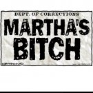 Marthas Bitch