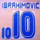IBRAHIMOVIC' 10 SWEDEN HOME WORLD CUP 2006 NAME NUMBER SET NAMESET KIT PRINT