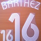 BARTHEZ 16 FRANCE HOME WORLD CUP 2006 NAME NUMBER SET NAMESET KIT PRINT