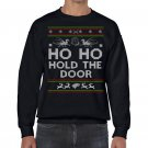 Ugly Christmas Sweater, Ugly Sweater, Game Of Thrones , Ho Ho Hold The Door  Sweatshirt