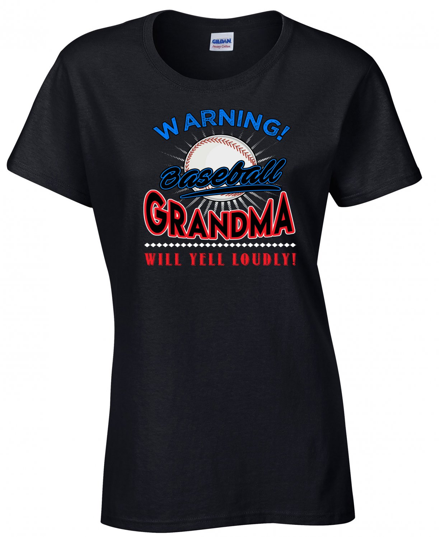 Baseball Grandma, Warning Baseball Grandma Will Yell Loudly Shirt