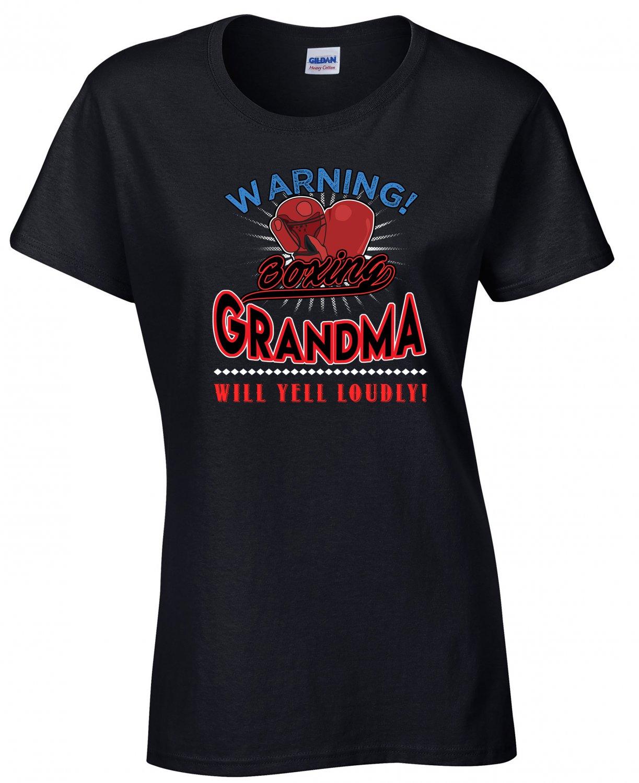 Boxing Grandma, Warning Boxing Grandma Will Yell Loudly Shirt