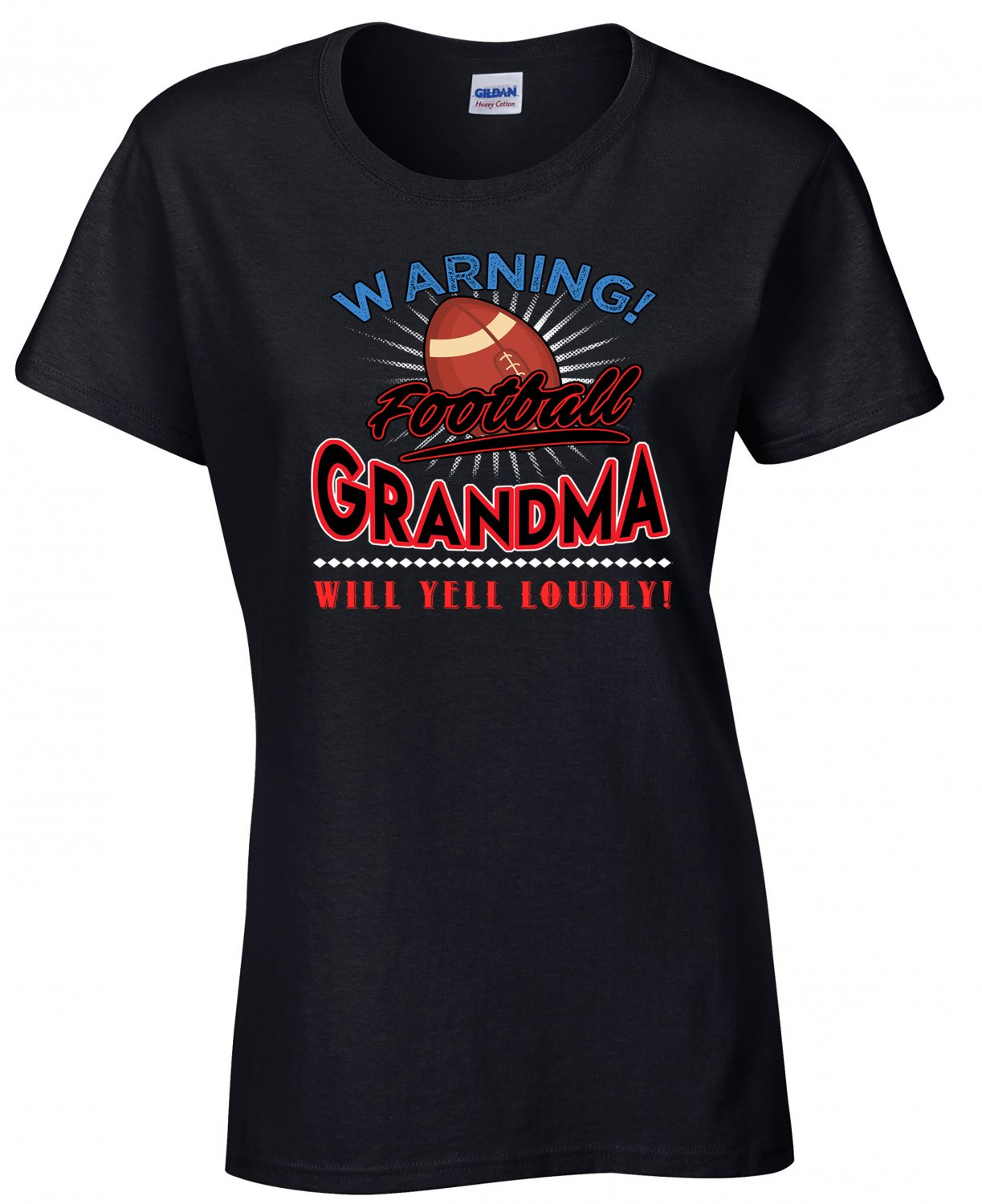 Football Grandma, Warning Football Grandma Will Yell Loudly Shirt