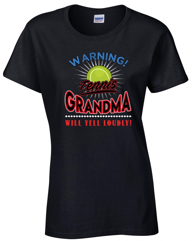 Tennis  Grandma, Warning Tennis  Grandma Will Yell Loudly Shirt