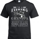 Fishing Grandpa,I'm A Fishing Grandpa, Which Is Like Normal Grandpa Only Cooler Shirt