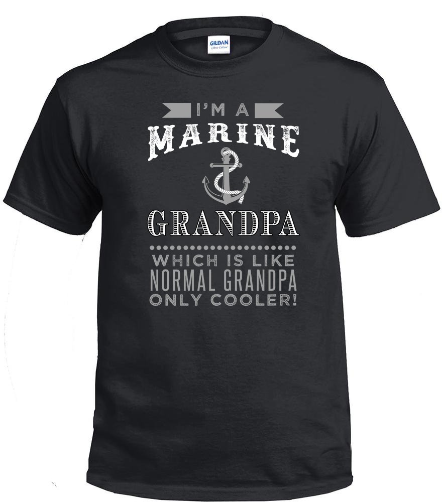 Marine Grandpa,I'm A Marine Grandpa, Which Is Like Normal Grandpa Only Cooler Shirt