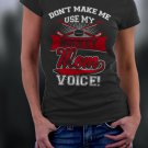 Hockey Mom, Mom Shirt, Don't Make Me Use My Hockey Mom Voice Shirt
