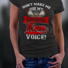 Lacrosse Mom, Mom Shirt, Don't Make Me Use My Lacrosse Mom Voice Shirt