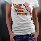 International Bacon Day, Bacon Smell Woke Me Up Shirt