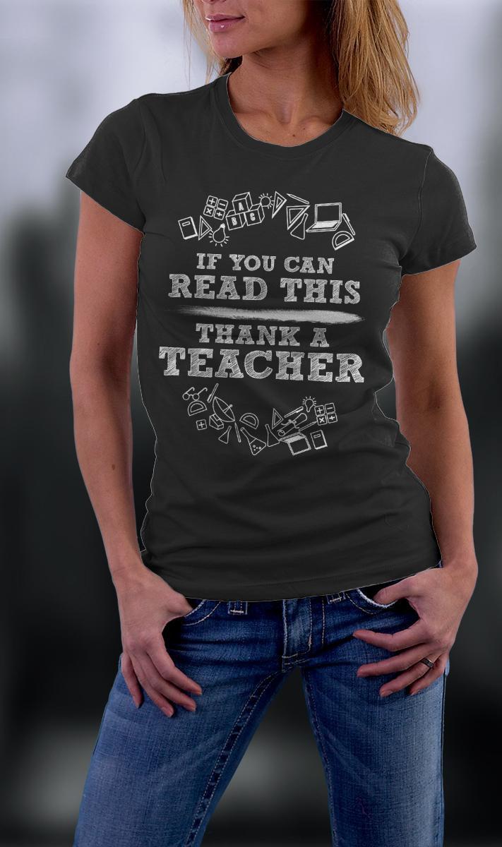 Teacher Shirt, If You Can Read This Thank A Teacher Shirt