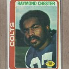 1978 Topps Football Raymond Chester Colts #69