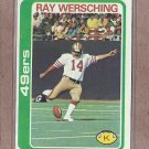 1978 Topps Football Ray Wersching 49ers #197