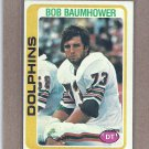 1978 Topps Football Bob Baumhower Dolphins #466