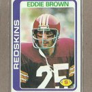 1978 Topps Football Eddie Brown Redskins #476