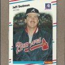 1988 Fleer Baseball Jeff Dedmon Braves #537