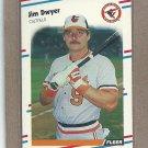 1988 Fleer Baseball Jim Dwyer Orioles #558