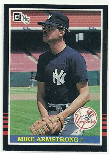 1985 Donruss Baseball Mike Armstrong Yankees #602