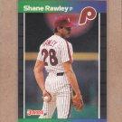 1989 Donruss Baseball Shane Rawley Phillies #251