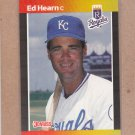 1989 Donruss Baseball Ed Hearn Royals #297