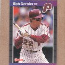 1989 Donruss Baseball Bob Dernier Phillies #430