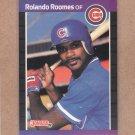 1989 Donruss Baseball Rolando Roomes Cubs #577