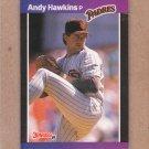 1989 Donruss Baseball Andy Hawkins Padres #583