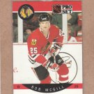 1990 Pro Set Hockey Bob McGill Blackhawks #55