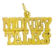 """MONEY TALKS "" Pendant In Gold  w-72"