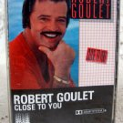 Robert Goulet Close to You