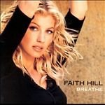 Breathe by Faith Hill (CD, Nov-1999, Warner Bros.)