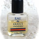 Eau de Gucci Concentred   Miniture Bottle .25 oz.