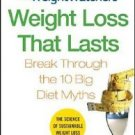 Weight Watchers Weight Loss That Lasts by James M. Rippe and Weight Watchers...