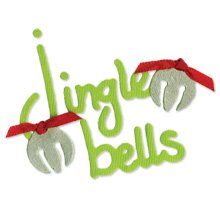 phrase  Jingle Bells with bells  Christmas Sizzix Sizzlit die cut