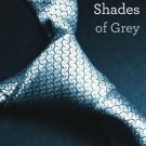 Fifty Shades of Grey Book One of the Fifty Shades Trilogy