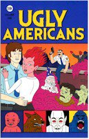 UGLY AMERICANS 1 (DVD MOVIE)