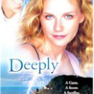 DEEPLY (MOVIE)